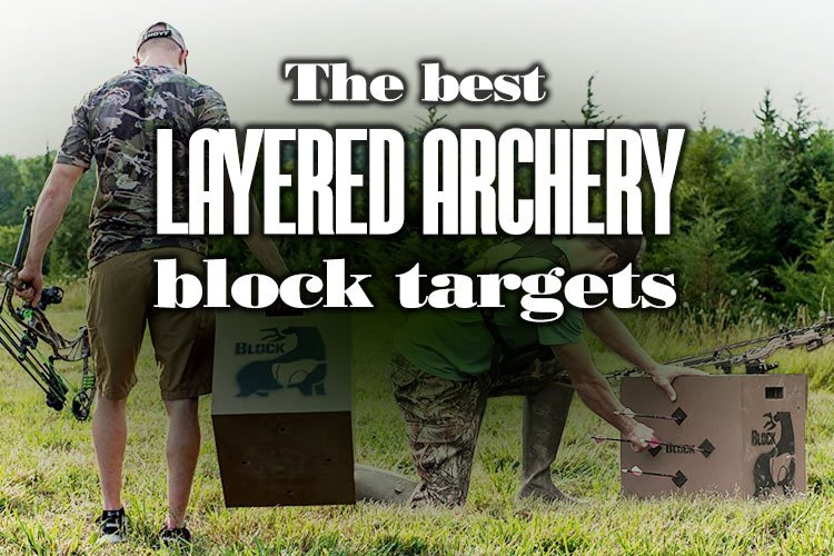The Best Layered Archery Block Targets